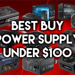 Best Power Supply Under $100 – July 2016